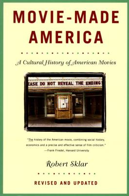 Movie-Made America: A Cultural History of American Movies Cover Image