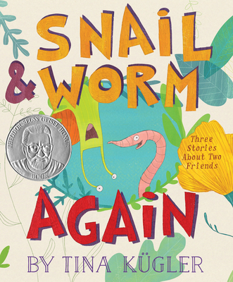 Snail and Worm Again: Three Stories About Two Friends Cover Image