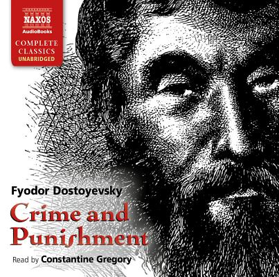 Crime and Punishment (Naxos Complete Classics) Cover Image