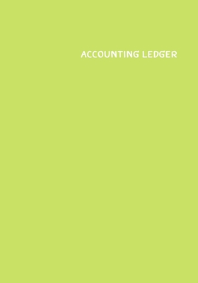 Accounting Ledger Book: : 120 pages - 7x10 inch - Payment and Deposit - White Paper - Lime Cover Cover Image