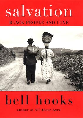 Salvation: Black People and Love (Love Song to the Nation) Cover Image