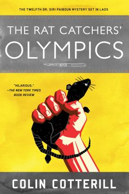 Cover for The Rat Catchers' Olympics (A Dr. Siri Paiboun Mystery #12)