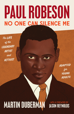 Paul Robeson: Adapted for Young Adults: No One Can Silence Me Cover Image