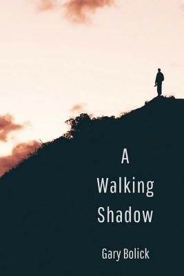 Cover for A Walking Shadow