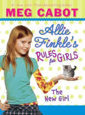 Cover Image for Allie Finkle's Rules for Girls: The New Girl