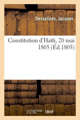 Constitution d'Haïti, 20 Mai 1805 Cover Image