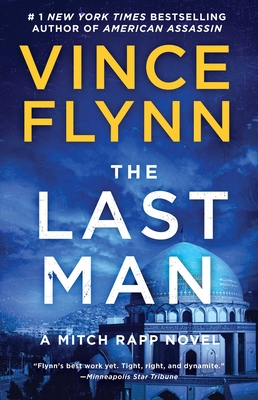 The Last Man: A Novel (A Mitch Rapp Novel #13) Cover Image