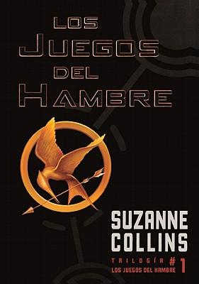Los Juegos del Hambre (the Hunger Games Cover Image
