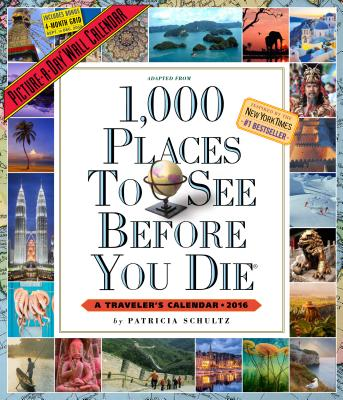 1,000 Places to See Before You Die Picture-A-Day Wall Calendar 2016 Cover Image