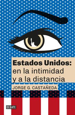 Estados Unidos: en la intimidad y a la distancia / United States: Up Close and At a Distance Cover Image