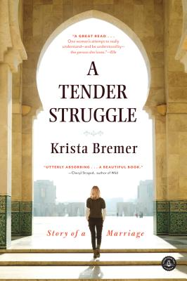 A Tender Struggle: Story of a Marriage Cover Image