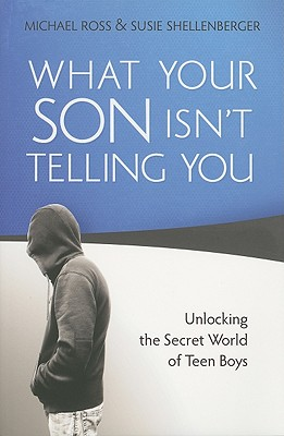 What Your Son Isn't Telling You Cover