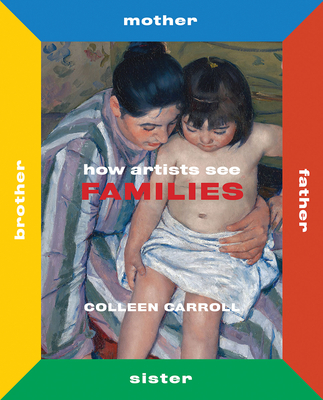 How Artists See Families: Mother Father Sister Brother Cover Image