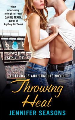 Throwing Heat: A Diamonds and Dugouts Novel Cover Image