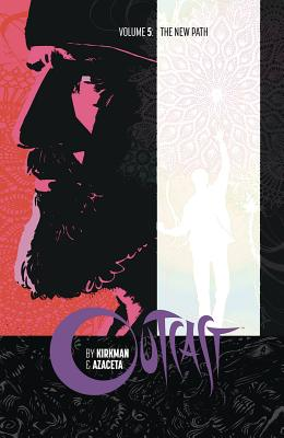 Outcast by Kirkman & Azaceta Volume 5: The New Path cover image