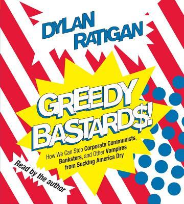 Cover for Greedy Bastards
