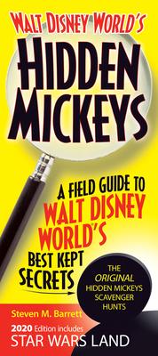 Walt Disney World's Hidden Mickeys: A Field Guide to Walt Disney World's Best Kept Secrets Cover Image