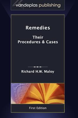 Remedies: Their Procedures & Cases First Edition 2011 Cover Image