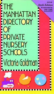 Manhattan Directory of Private Nursery Schools, 6th Ed. Cover