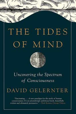 The Tides of Mind: Uncovering the Spectrum of Consciousness Cover Image