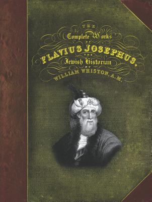 The Complete Works of Flavius Josephus Cover Image