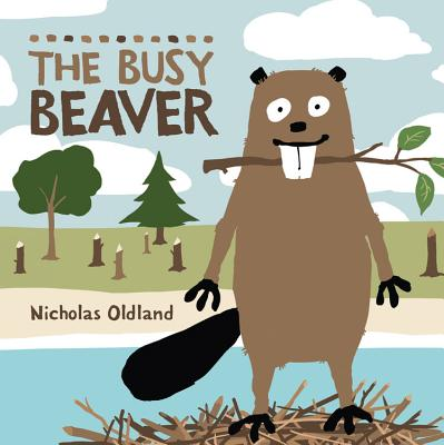 The Busy Beaver (Life in the Wild) Cover Image