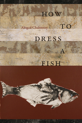 Cover for How to Dress a Fish