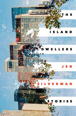 The Island Dwellers: Stories Cover Image