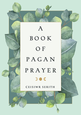 A Book of Pagan Prayer Cover Image