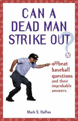 Cover for Can a Dead Man Strike Out?