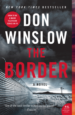 The Border: A Novel (Power of the Dog #3) Cover Image