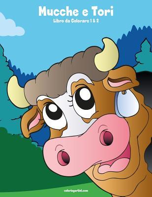 Mucche e Tori Libro da Colorare 1 & 2 Cover Image