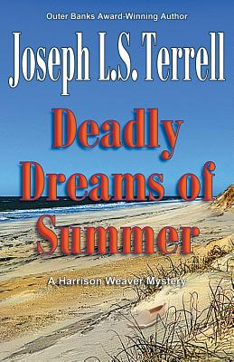 Deadly Dreams of Summer (Harrison Weaver Mystery #7) Cover Image