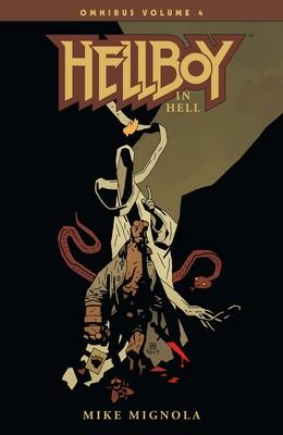 Hellboy Omnibus Volume 4: Hellboy in Hell Cover Image
