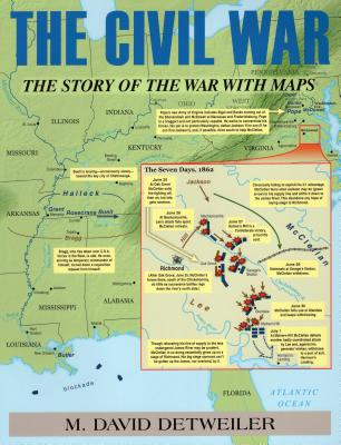 The Civil War: The Story of the War with Maps Cover Image