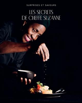 Surprises Et Saveurs: Les secrets de cheffe Suzanne Cover Image