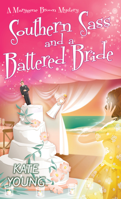 Southern Sass and a Battered Bride (A Marygene Brown Mystery #3) Cover Image