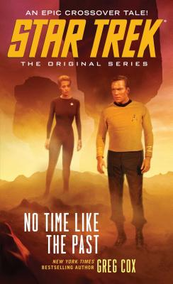 Cover for No Time Like the Past (Star Trek
