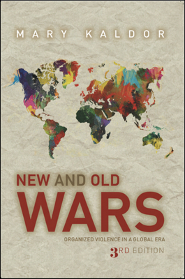 New & Old Wars: Organized Violence in a Global Era Cover Image