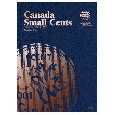 Canada Small Cents Collection 1989 to 2012, Number 2 (Whitman Official Coin Folders #4049) Cover Image