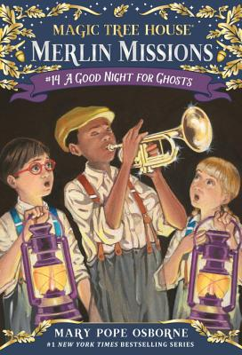 A Good Night for Ghosts (Magic Tree House (R) Merlin Mission #14) Cover Image