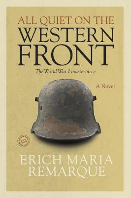 All Quiet on the Western Front: A Novel Cover Image