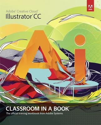 Adobe Illustrator CC Classroom in a Book with Access Code Cover Image