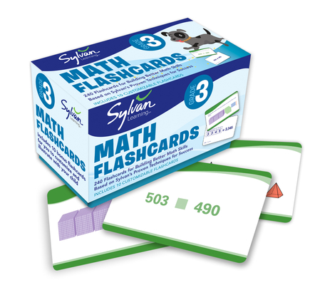 3rd Grade Math Flashcards: 240 Flashcards for Improving Math Skills (Place Value, Comparing Numbers, Rounding Numbers, Skip Counting, Multiplication & Division, Fractions, Geometry) (Sylvan Math Flashcards) Cover Image