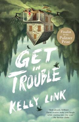 Get in Trouble: Stories Cover Image