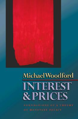 Interest and Prices: Foundations of a Theory of Monetary Policy Cover Image
