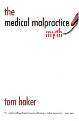 The Medical Malpractice Myth Cover Image