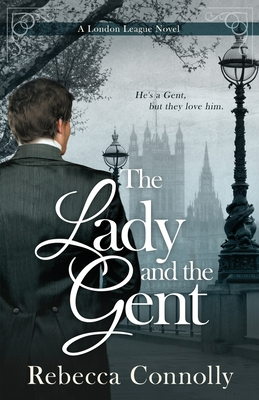 The Lady and the Gent (London League) Cover Image