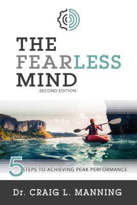 The Fearless Mind (2nd Edition): 5 Steps to High Performance Cover Image