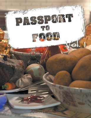 Passport to Food Volume 1 Cover Image